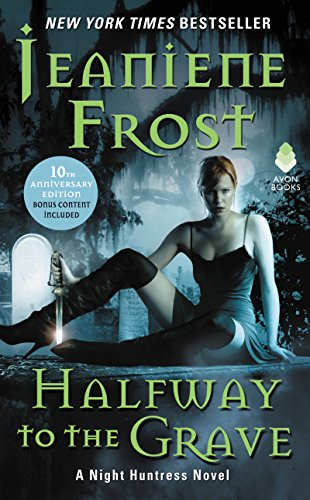 **Halfway To The Grave by Jeanine Frost