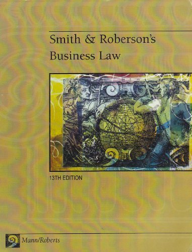 Smith & Robertson's Business Law 13th Edition