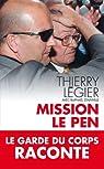 Mission Le Pen (TOUC.ESSAIS) par Légier
