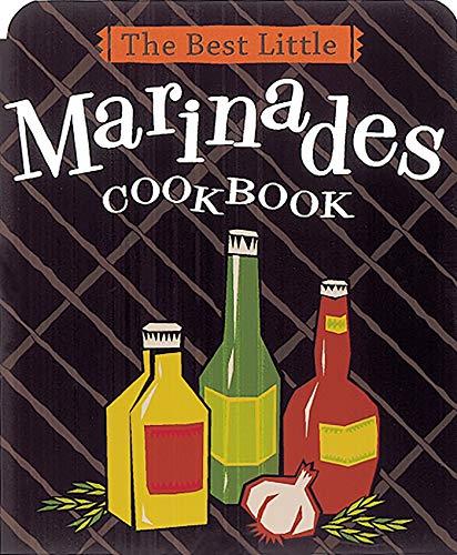 The Best Little Marinades Cookbook (Best Little ()