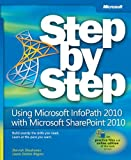 img - for Using Microsoft InfoPath 2010 with Microsoft SharePoint 2010 Step by Step book / textbook / text book
