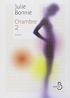 Chambre 2, Bonnie, Julie B.