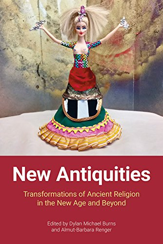 New Antiquities: Transformations of Ancient Religion in the New Age and Beyond