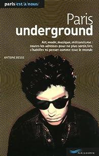Paris Underground par Antoine Besse