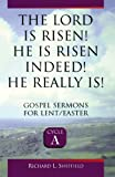 The Lord Is Risen! He Is Risen Indeed! He Really Is!, Richard L. Sheffield, 0788012495