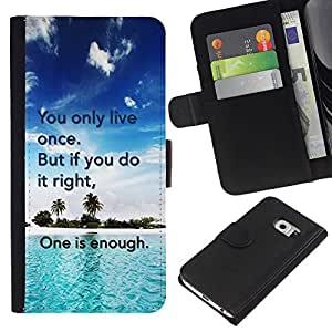 - IT RIGHT ONLY ENOUGH DO ONCE LIVE - - Prima caja de la PU billetera de cuero con ranuras para tarjetas, efectivo desmontable correa para l Funny House FOR Samsung Galaxy S6 EDGE