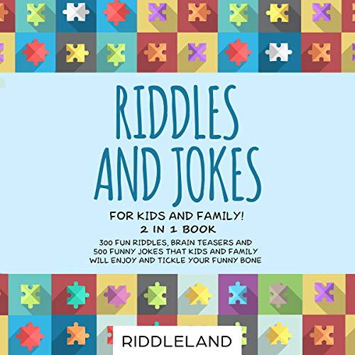 Pdf Entertainment Riddles and Jokes for Kids and Family: 300 Fun Riddles, Brain Teasers and 500 Funny Jokes That Kids and Family Will Enjoy and Tickle Your Funny Bone