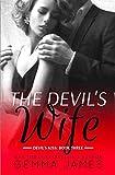 The Devil's Wife (Devil's Kiss) (Volume 3)