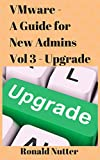 VMware - A Guide for New Admins (Upgrade)