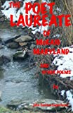 The Poet Laureate of Mckaig, Maryland and other Poems, john hagerhorst and john hagerhorst, 1463753012