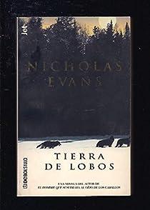 Tierra de lobos par Nicholas Evans
