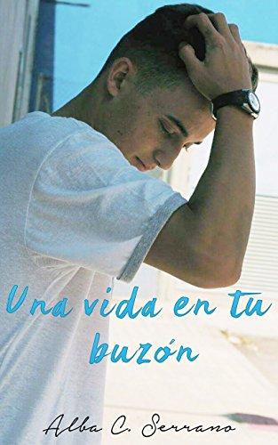 Una vida en tu buzón (Spanish Edition)