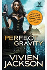 Perfect Gravity (Wanted and Wired Book 2) Kindle Edition