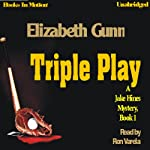 Triple Play: A Jake Hines Mystery, Book 1 | Elizabeth Gunn