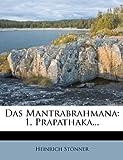 Das Mantrabrahmana, Heinrich Stönner, 1271193493