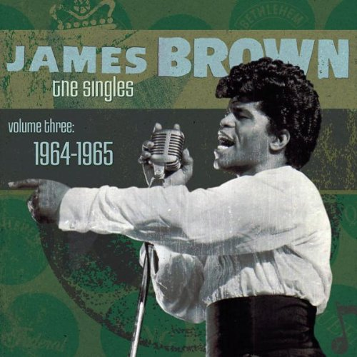 James Brown - The Singles Volume 3: 1964-1965 - Zortam Music
