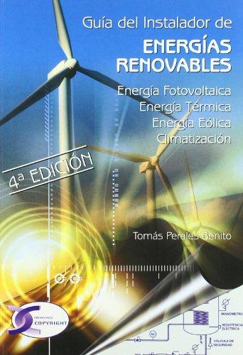 Guia del Instalador de Energias Renovables (Spanish Edition) [Tomas Perlaes Benito] (Tapa Blanda)