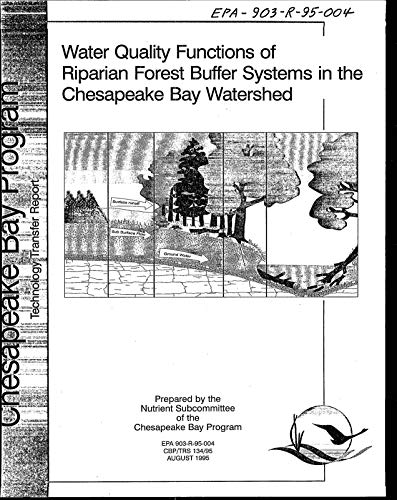 - Water Quality Functions of Riparian Forest Buffer Systems in the Chesapeake Bay Watershed