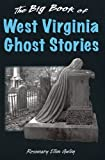 Image of The Big Book of West Virginia Ghost Stories (Big Book of Ghost Stories)