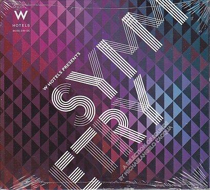 W Hotels Symmetry CD Featuring Gossip, Daniel Merriweather, The XX, Sebastien Tellier, Bebel Gilberto, Mike Snow, Desire, Friendly Fires, Little Dragon, Wave Machines, Kleerup, Phoenix, Empire of the ()