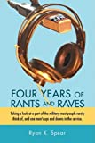 Four Years of Rants and Raves, Ryan Spear, 0595489974