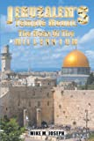 Jerusalem's Temple Mount, Mike M. Joseph, 1467028401