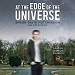 At the Edge of the Universe | Shaun David Hutchinson