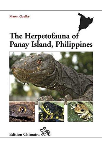 The Herpetofauna of Panay Island, Philippines (Frankfurter Beiträge zur Naturkunde)