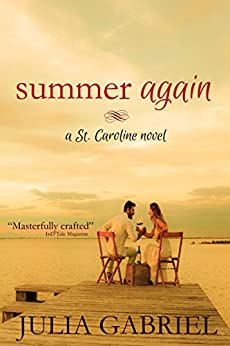 Summer Again (St. Caroline Series Book 1) by [Gabriel, Julia]
