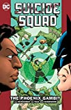 Suicide Squad Vol. 6: The Phoenix Gambit