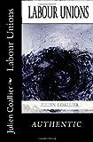 Labour Unions, Julien Coallier, 1494480336