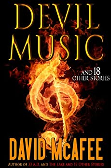 Devil Music and 18 Other Stories by [Dalglish, David, McAfee, David]