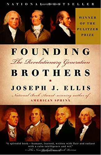 founding brothers the revolutionary generation thesis Abebookscom: founding brothers: the revolutionary generation (9780375705243) by joseph j ellis and a great selection of similar new, used and collectible books available now at great prices.