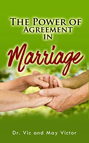 The Power Of Agreement In Marriage Kindle Edition By Vic Victor