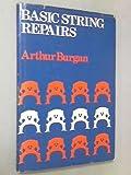 Basic String Repairs, Arthur Burgan, 0193185091
