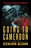 Going To Cameroon: A Novel