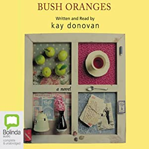 Bush Oranges Audiobook