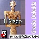 Il Mago [The Magician] | Grazia Deledda