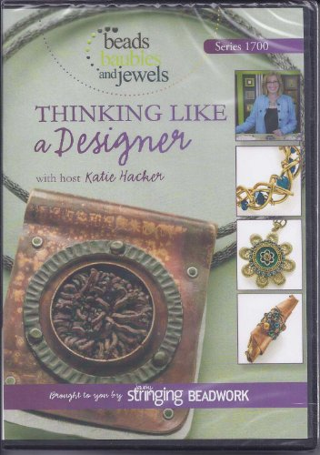 (Beads, Baubles and Jewels: Thinking Like A Designer)