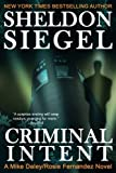 img - for Criminal Intent (Mike Daley/Rosie Fernandez Mysteries) (Volume 3) book / textbook / text book