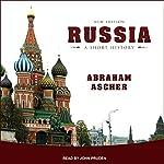 Russia: A Short History | Abraham Ascher