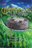 Chronicles of the Lords of the March, Kent Book, 0595260721