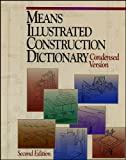 Means Illustrated Construction Dictionary: Condensed Version (RSMeans)