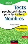 Tests psychotechniques pour les cadres - 2e éd. - Nombres par Myers