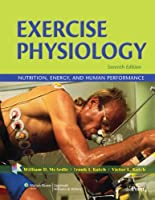 Exercise Physiology: Nutrition, Energy, and Human Performance, 7th Edition Front Cover