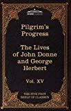 The Pilgrim's Progress and the Lives of Donne and Herbert, John Bunyan, 1616401346