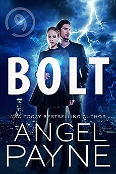 Bolt Saga: 9 by Angel Payne