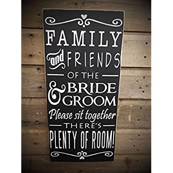 Amazon.com: Works Of Heart ~ Friends of the Bride Sign Choose a Seat ...