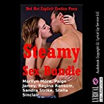 Steamy Sex Bundle: Five Explicit Erotica Stories | Marilyn More,Paige Jamey,Regina Ransom,Sandra Strike,Stella Sinclair