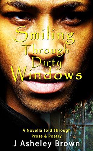 Dirty Windows - Smiling Through Dirty Windows